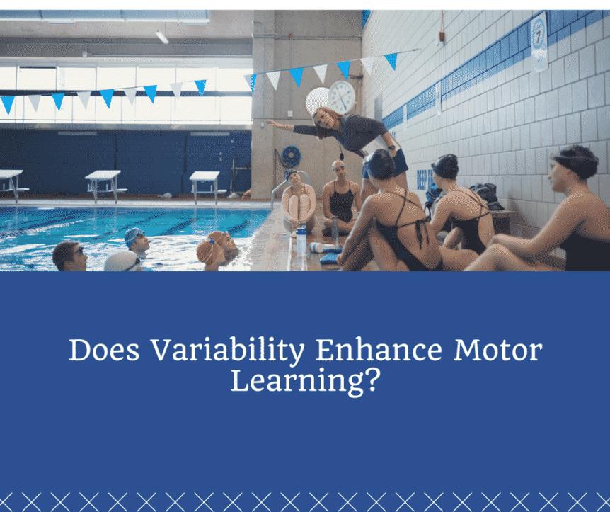 Does Variability Enhance Motor Learning