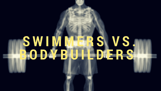 Swimmers vs. Bodybuilders
