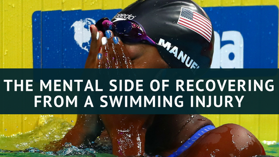 The Mental Side of Recovering from a Swimming Injury