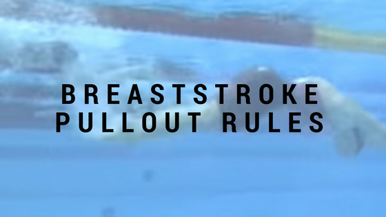breasstroke pullout rules