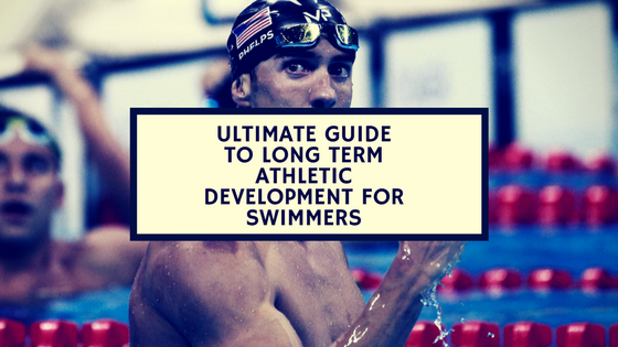 long term athletic development for swimmers