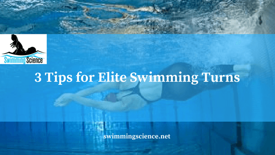 3 Tips for Elite Swimming Turns