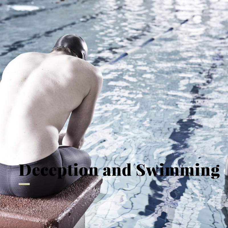 Deception and Swimming