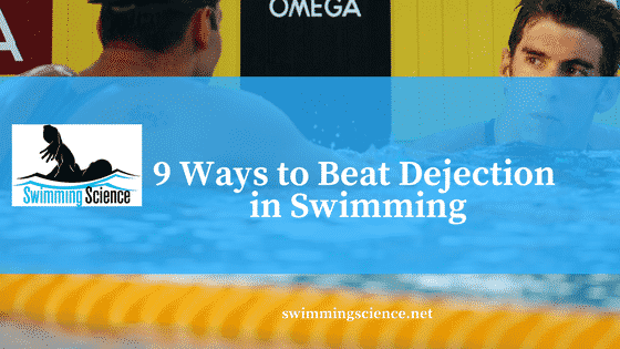 dejection in swimming