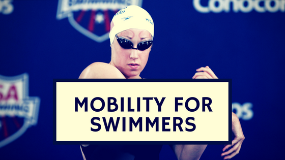 Mobility for Swimmers