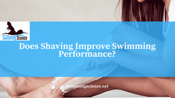 Does Shaving Improve Swimming Performance