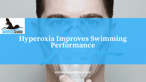 Hyperoxia Improves Swimming Performance
