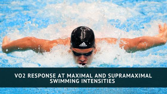 VO2 Response at Maximal and Supramaximal Swimming Intensities