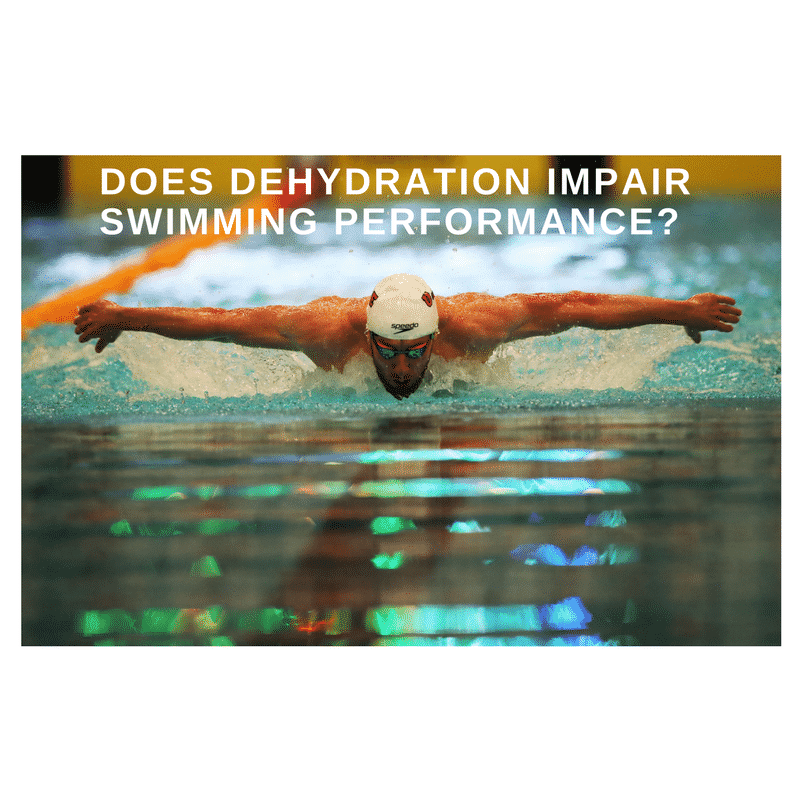 Does Dehydration Impair Swimming Performance_