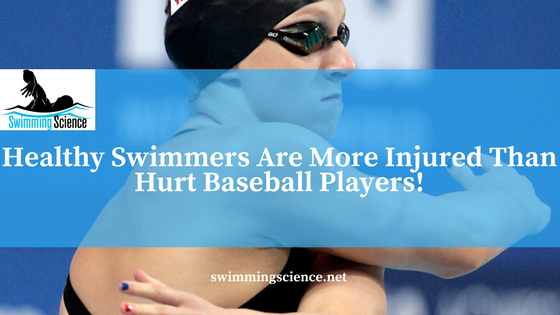 Healthy Swimmers Are More Injured Than Hurt Baseball Players