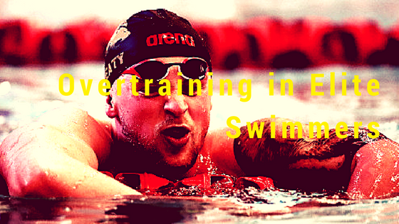 Overtraining in Elite Swimmers
