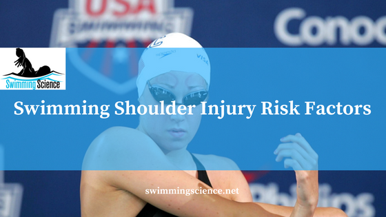 Swimming Shoulder Injury Risk Factors