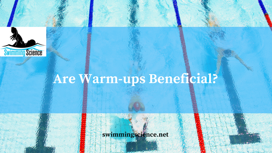 Are Warm-ups Beneficial?