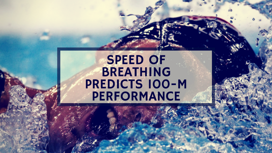speed of breathing predicts 100 m performance