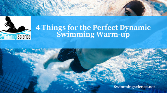 4 Things for the Perfect Dynamic Swimming Warm-up