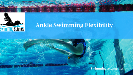 Ankle Swimming Flexibility