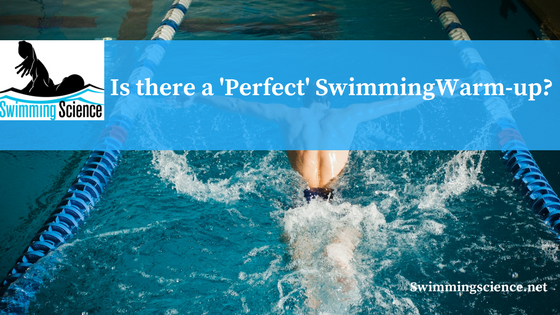 Is there a 'Perfect' Swimming Warm-up?