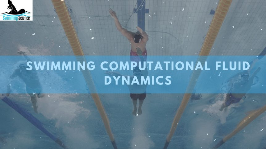 Swimming Computational Fluid Dynamics