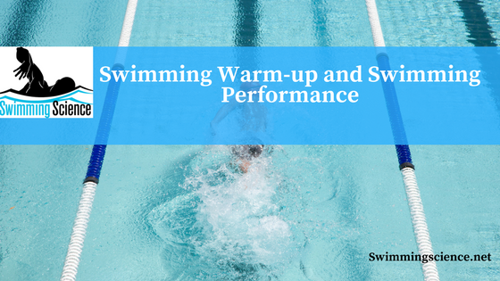 Swimming Warm-up and Swimming Performance