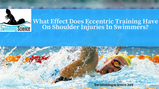 What Effect Does Eccentric Training Have On Shoulder Injuries In Swimmers?