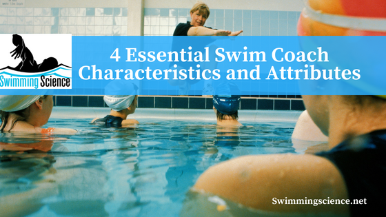 4 Essential Swim Coach Characteristics and Attributes