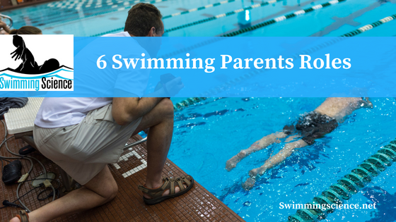 6 Swimming Parents Roles