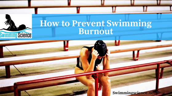 How to Prevent Swimming Burnout