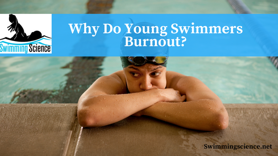 Why Do Young Swimmers Burnout?