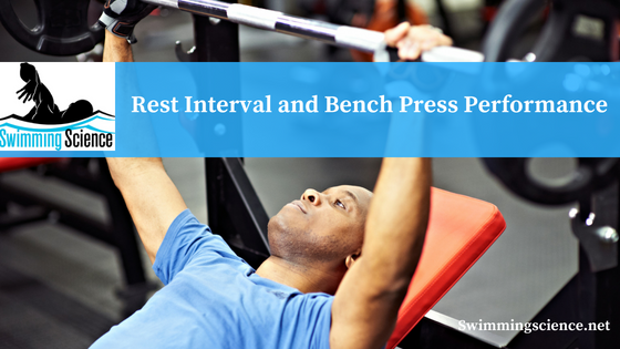 Rest Interval and Bench Press Performance