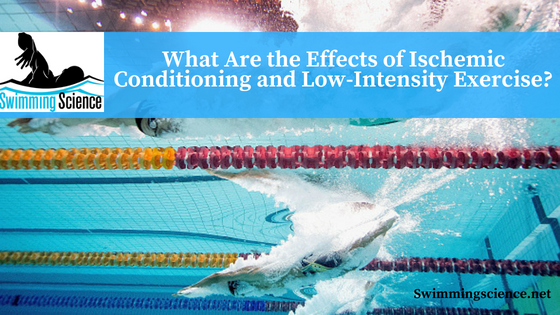 What Are the Effects of Ischemic Conditioning and Low-Intensity Exercise?