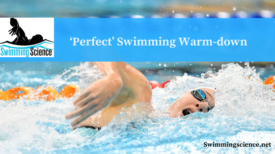 'Perfect' Swimming Warm-down