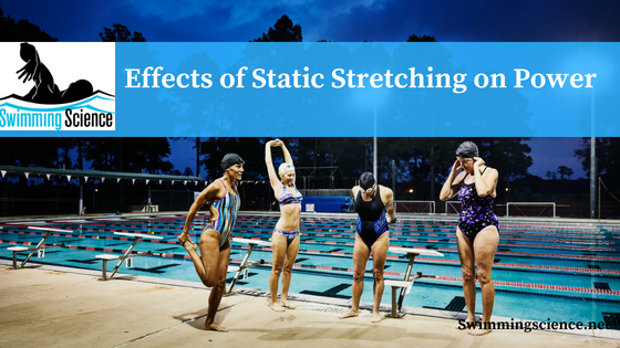 Effects of Static Stretching on Power