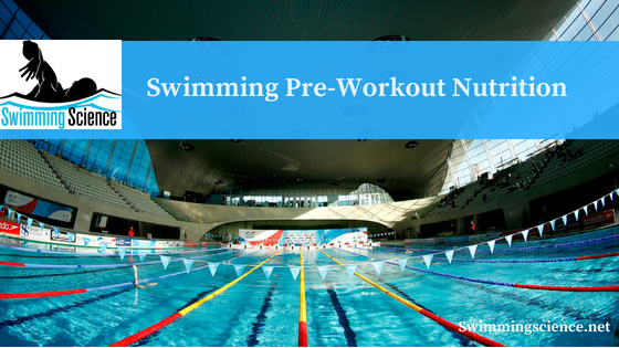 Swimming Pre-Workout Nutrition
