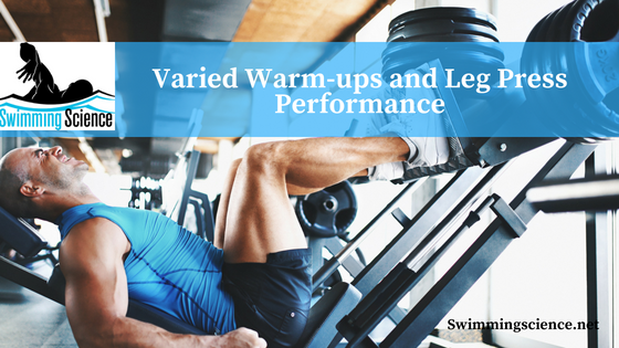 Varied Warm-ups and Leg Press Performance