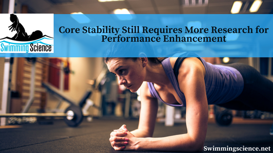 Core Stability Still Requires More Research for Performance Enhancement