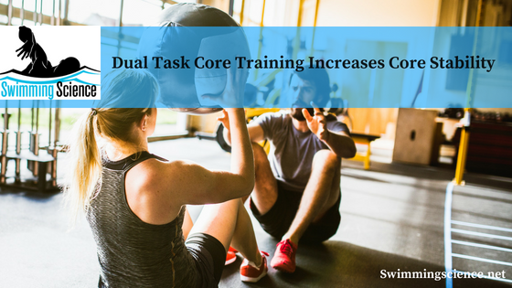 Dual Task Core Training Increases Core Stability