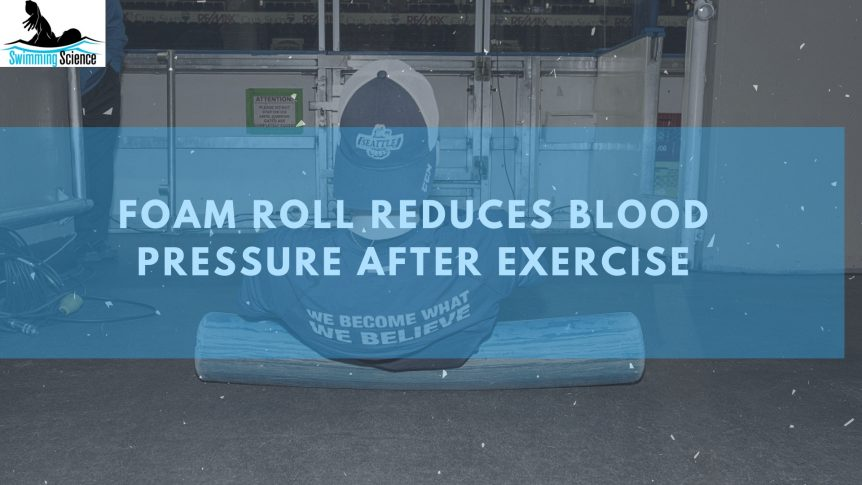 Foam Roll Reduces Blood Pressure After Exercise