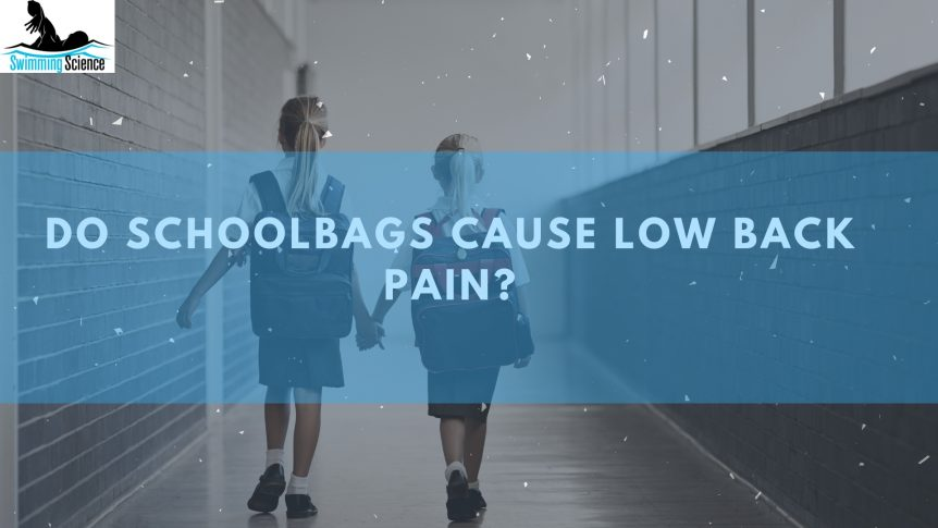 Do Schoolbags Cause Low Back Pain?