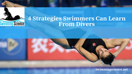 4 Strategies Swimmers Can Learn From Divers