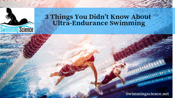 3 Things You Didn't Know About Ultra-Endurance Swimming