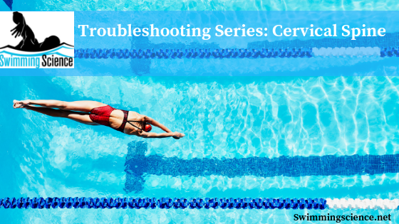 Troubleshooting Series: Cervical Spine