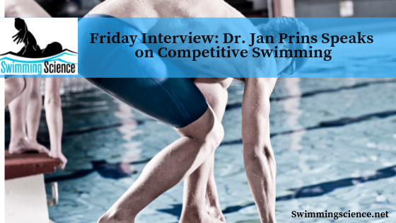 Friday Interview: Dr. Jan Prins Speaks on Competitive Swimming