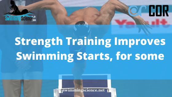 Strength Training Improves Swimming Starts, for some