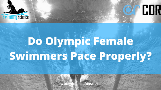 do female olympic swimmers pace properly