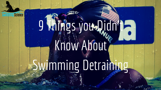 9 Things you Didn't Know About Swimming Detraining
