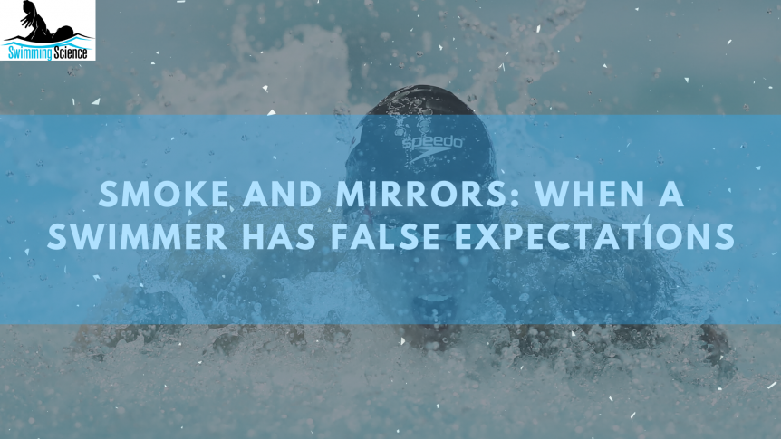 Smoke and Mirrors: When a Swimmer Has False Expectations
