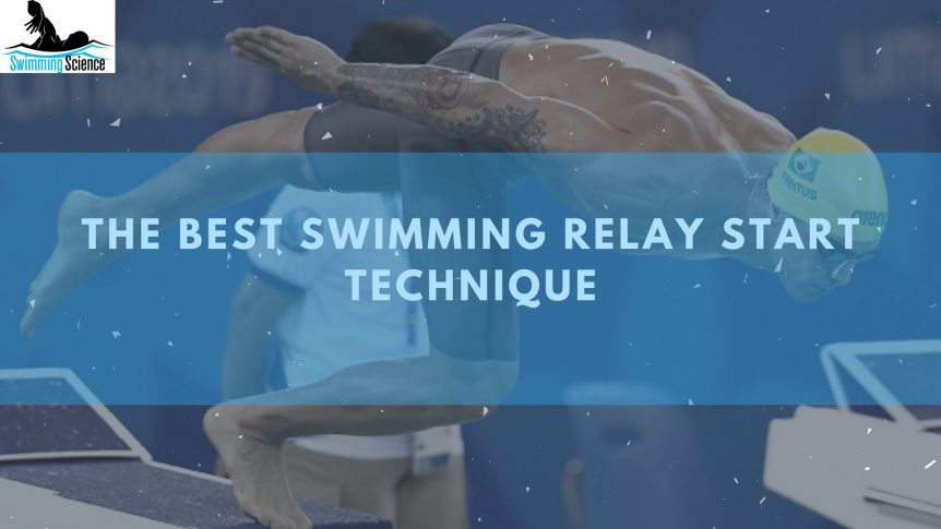 The Best Swimming Relay Start Technique